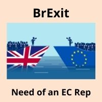 Brexit – Time to have an EU Authorised Representative (EC Rep) in place